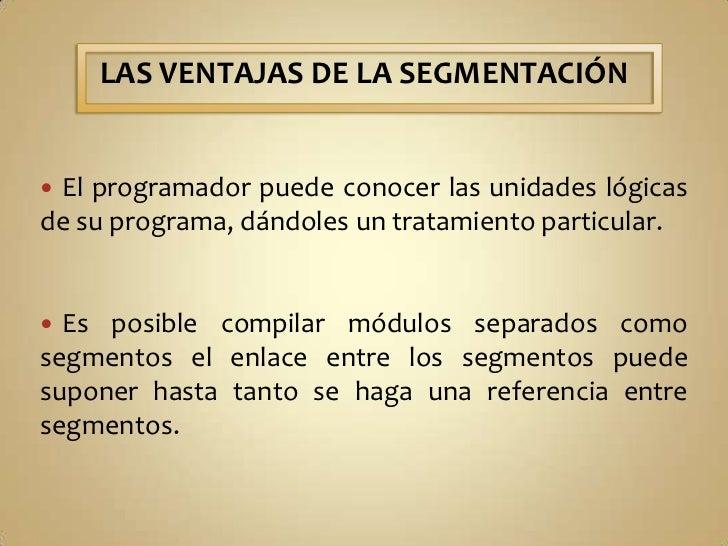COMPARTICIÓN DE SEGMENTOS<br />En un sistema de segmentación, una vez que un segmento ha sido declarado como compartido, e...