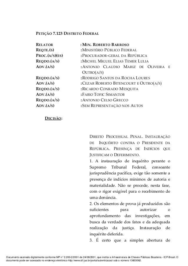 PETIÇÃO 7.123 DISTRITO FEDERAL RELATOR : MIN. ROBERTO BARROSO REQTE.(S) :MINISTÉRIO PÚBLICO FEDERAL PROC.(A/S)(ES) :PROCUR...