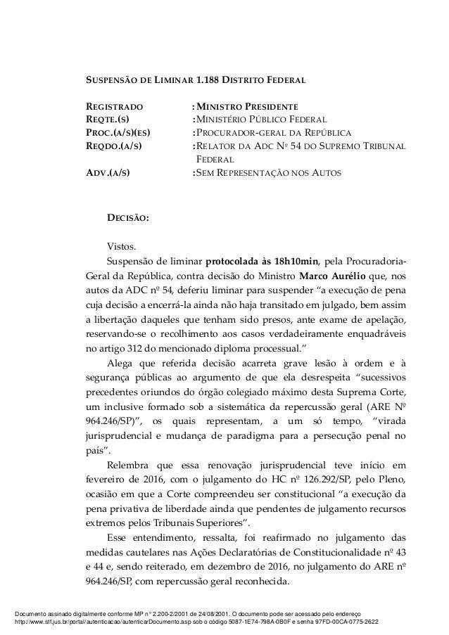 SUSPENSÃO DE LIMINAR 1.188 DISTRITO FEDERAL REGISTRADO : MINISTRO PRESIDENTE REQTE.(S) :MINISTÉRIO PÚBLICO FEDERAL PROC.(A...