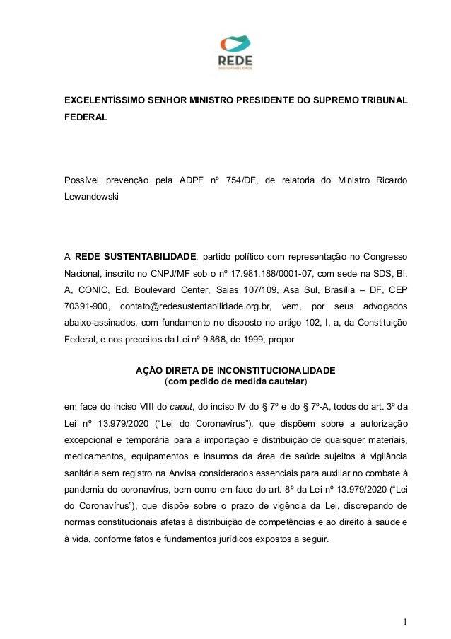 EXCELENTÍSSIMO SENHOR MINISTRO PRESIDENTE DO SUPREMO TRIBUNAL FEDERAL Possível prevenção pela ADPF nº 754/DF, de relatoria...
