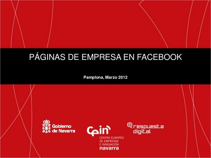 PÁGINAS DE EMPRESA EN FACEBOOK          Pamplona, Marzo 2012