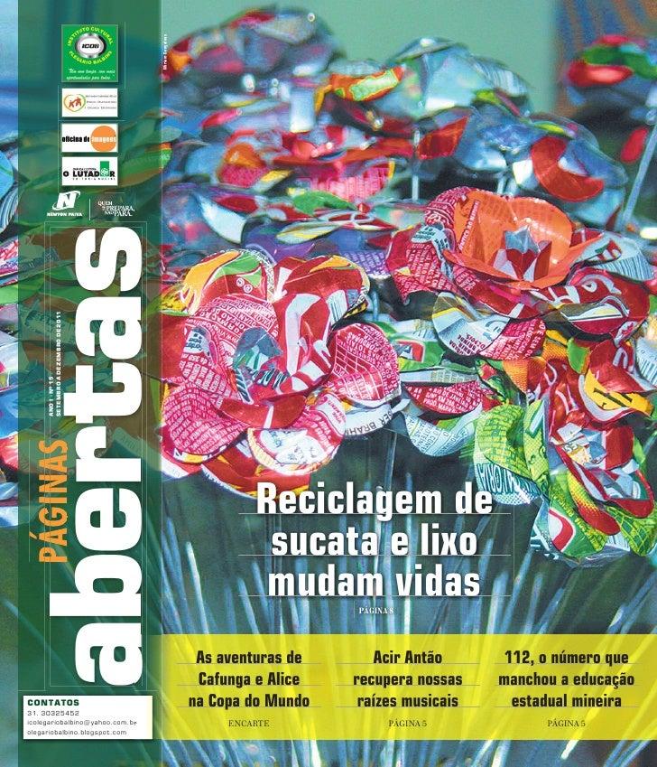 Miriam Gonçalvesabertas     SETEMBRO A DEZEMBRO DE 2011     ANO I - NO 15PÁGINAS                                          ...