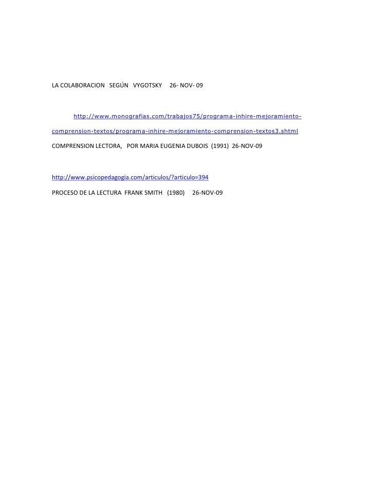 LA COLABORACION   SEGÚN   VYGOTSKY     26- NOV- 09<br />http://www.monografias.com/trabajos75/programa-inhire-mejoramiento...