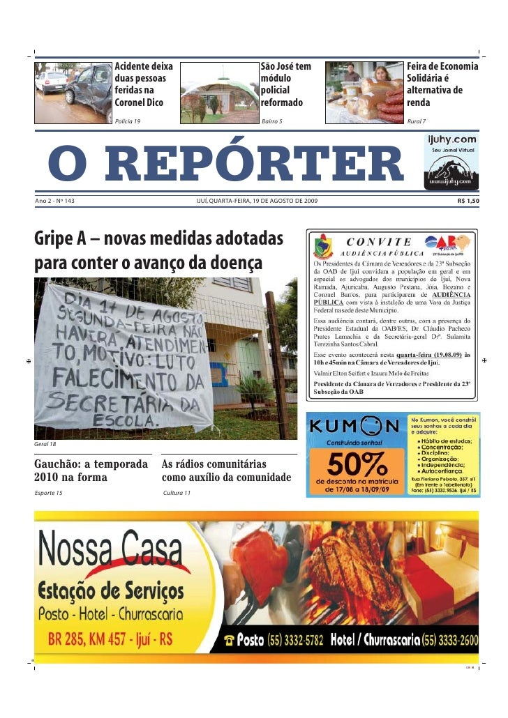 Acidente deixa                                 São José tem          Feira de Economia                  duas pessoas      ...