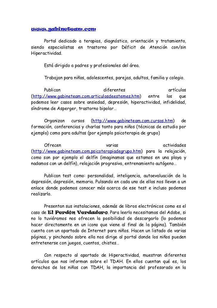 www.gabineteam.com      Portal dedicado a terapias, diagnóstico, orientación y tratamiento,siendo especialistas en trastor...