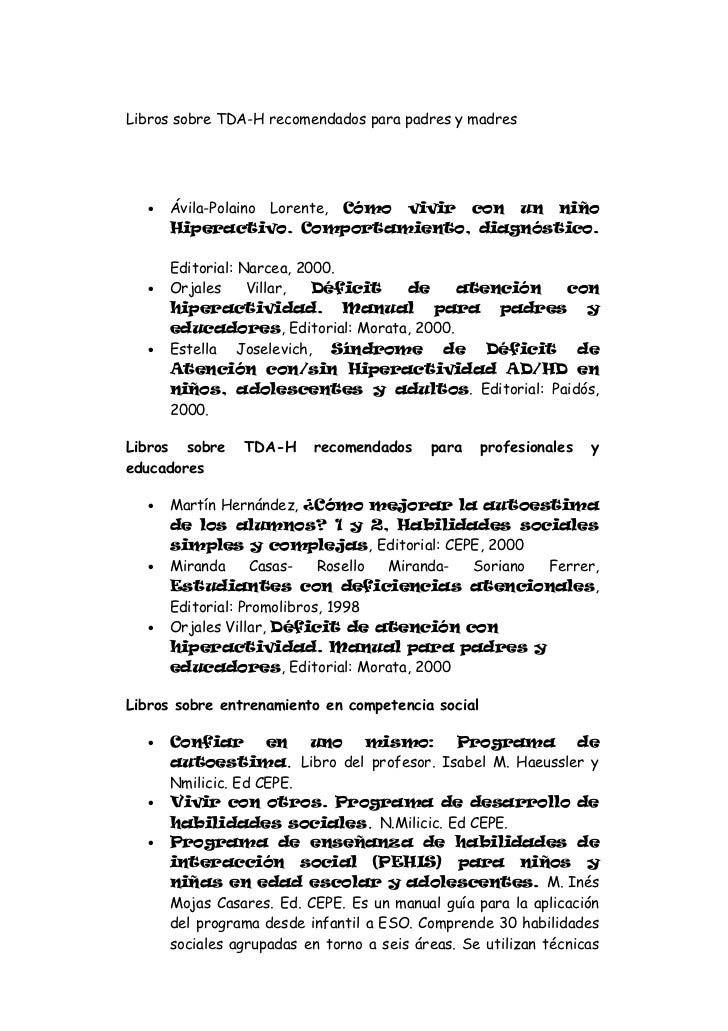 Libros sobre TDA-H recomendados para padres y madres  •   Ávila-Polaino Lorente, Cómo vivir con un niño      Hiperactivo. ...
