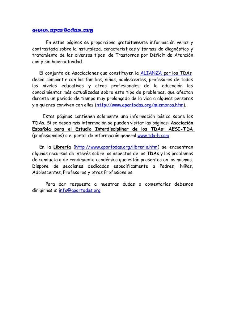 www.anshda.org      Es una página que contiene distintos casos de Hiperactividad.       La organización de la página se re...