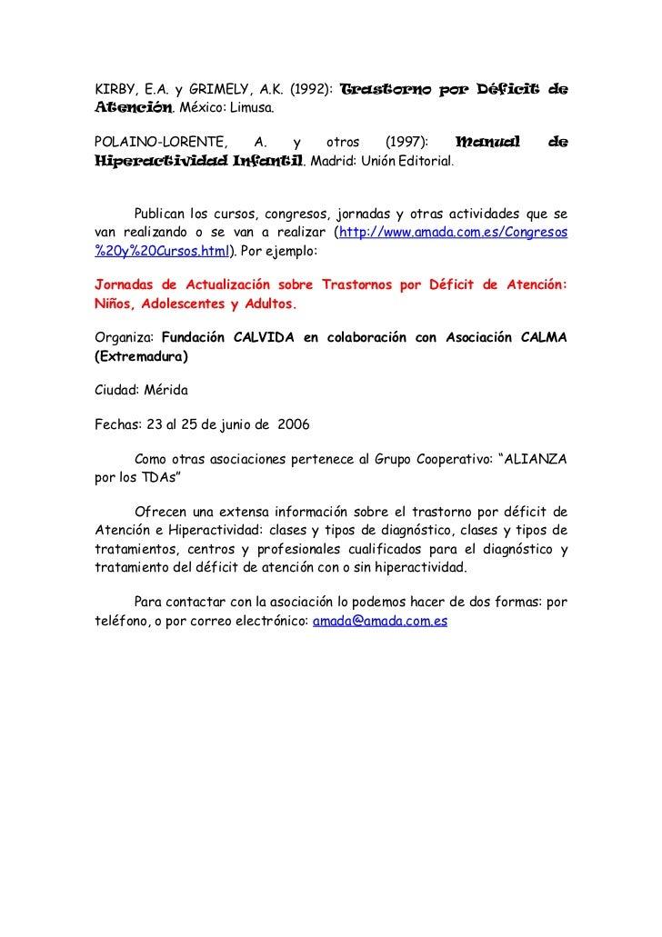www.aesi-tda.org       La Asociación Española para el Estudio Interdisciplinar de losTrastornos por Déficit de Atención, A...