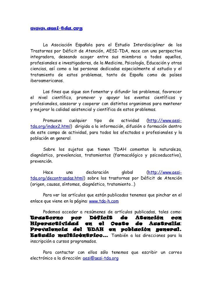 www.acanpadah.org      Asociación CANtabra de Padres de Ayuda al Déficit de Atención y/oHiperactividad. Formada por padres...