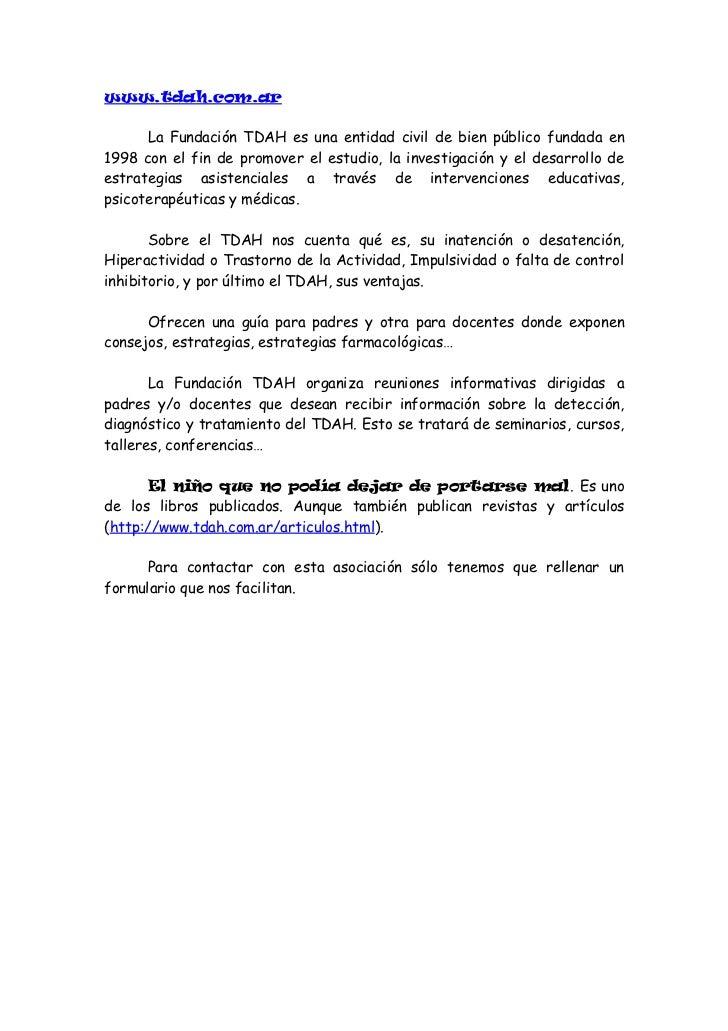 www.tdahgc.org      La Asociación TDAH Gran Canaria nace con la intención de abrir unnuevo campo de investigación y detecc...