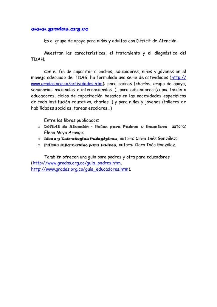amanda.org.es       Es una asociación constituida por padres de niños con Trastorno porDéficit de Atención e Hiperactivida...