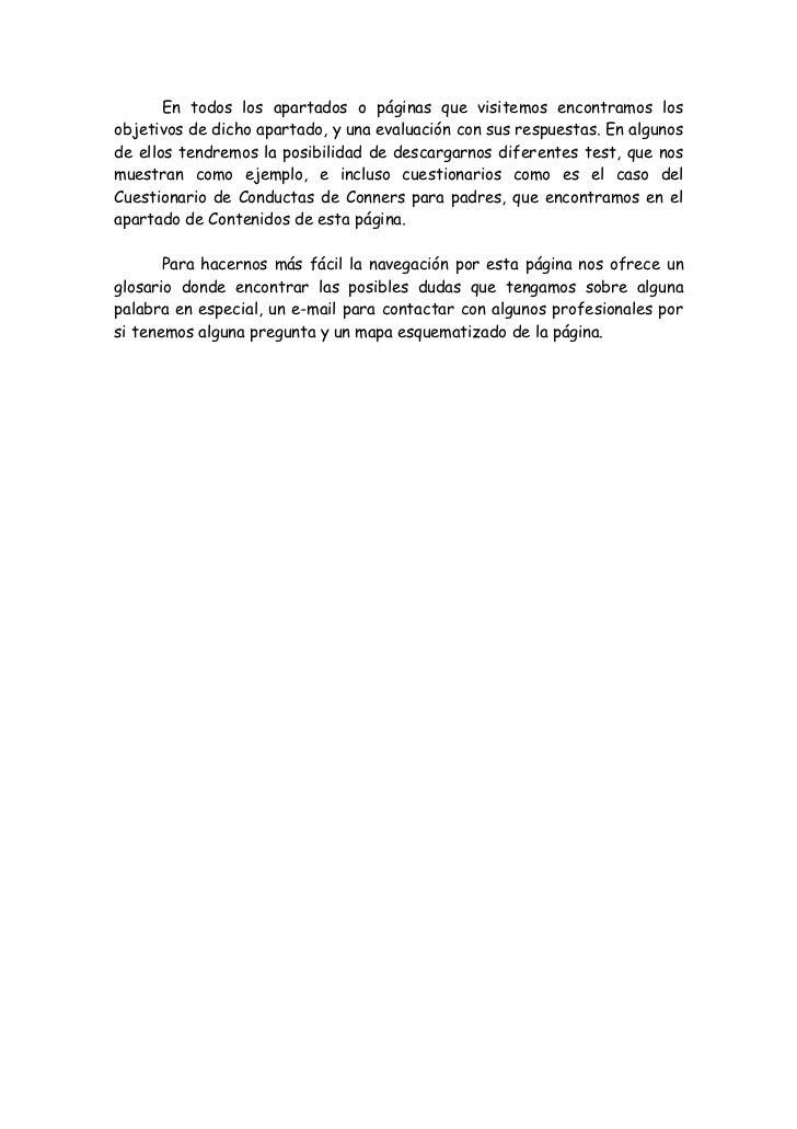 En todos los apartados o páginas que visitemos encontramos losobjetivos de dicho apartado, y una evaluación con sus respue...