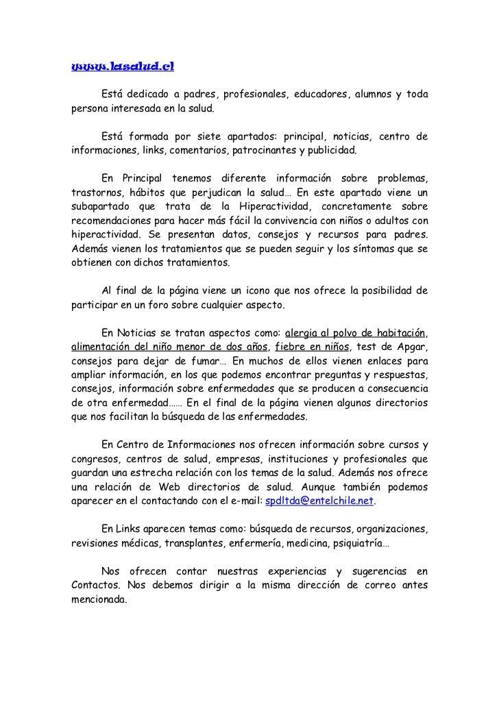 Aparecen las instituciones y empresas que patrocinan www.lasalud.cl.Al mismo tiempo en Publicidad aparece la dirección de ...