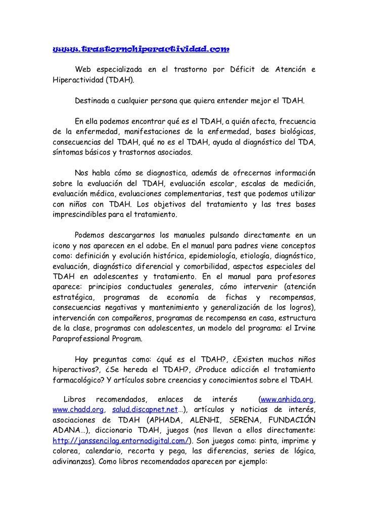 www.trastornohiperactividad.com      Web especializada en el trastorno por Déficit de Atención eHiperactividad (TDAH).    ...