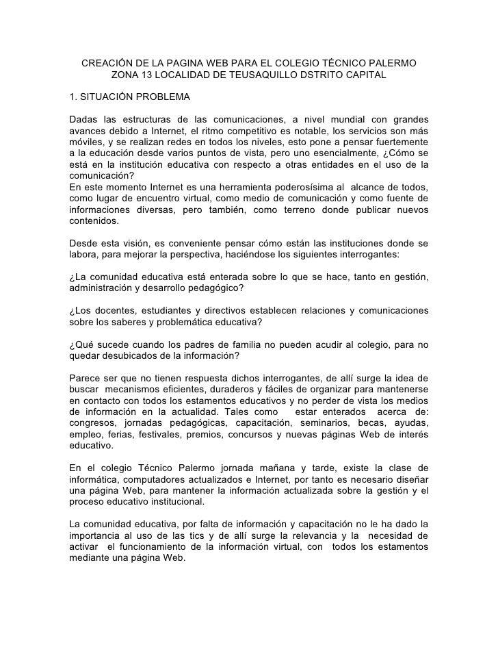 CREACIÓN DE LA PAGINA WEB PARA EL COLEGIO TÉCNICO PALERMO       ZONA 13 LOCALIDAD DE TEUSAQUILLO DSTRITO CAPITAL  1. SITUA...