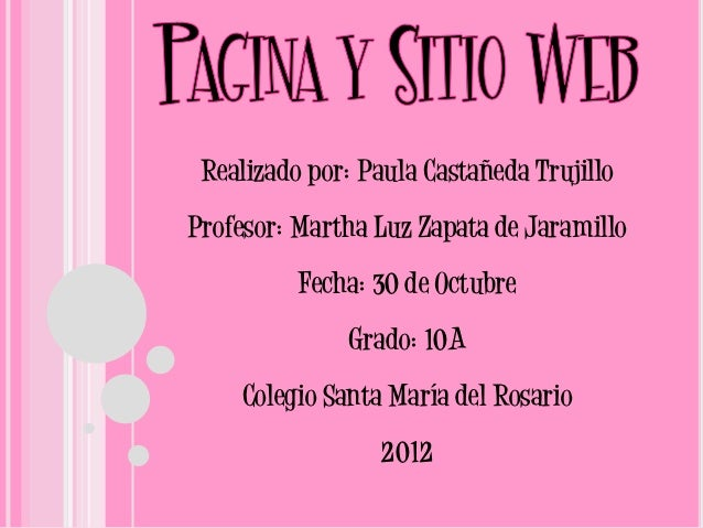 Realizado por: Paula Castañeda TrujilloProfesor: Martha Luz Zapata de Jaramillo          Fecha: 30 de Octubre             ...