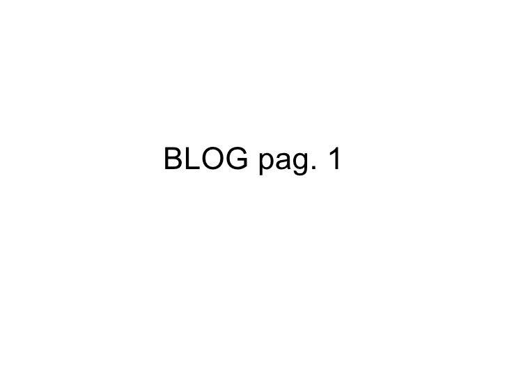 BLOG pag. 1