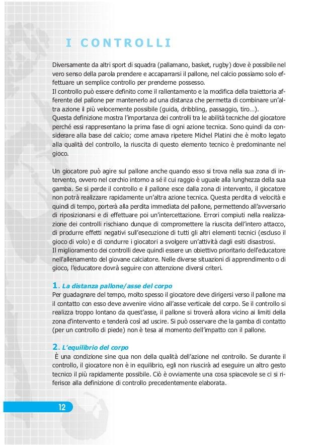Caballero:Caballero  23/06/2008  15.28  Pagina 12  I CONTROLLI Diversamente da altri sport di squadra (pallamano, basket, ...