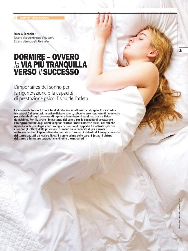 SdS/ScuoladelloSportAnnoXXXIIn.98•2013 3 DORMIRE – OVVERO la VIA PIÙ TRANQUILLA VERSO il SUCCESSO L'importanza del sonno p...