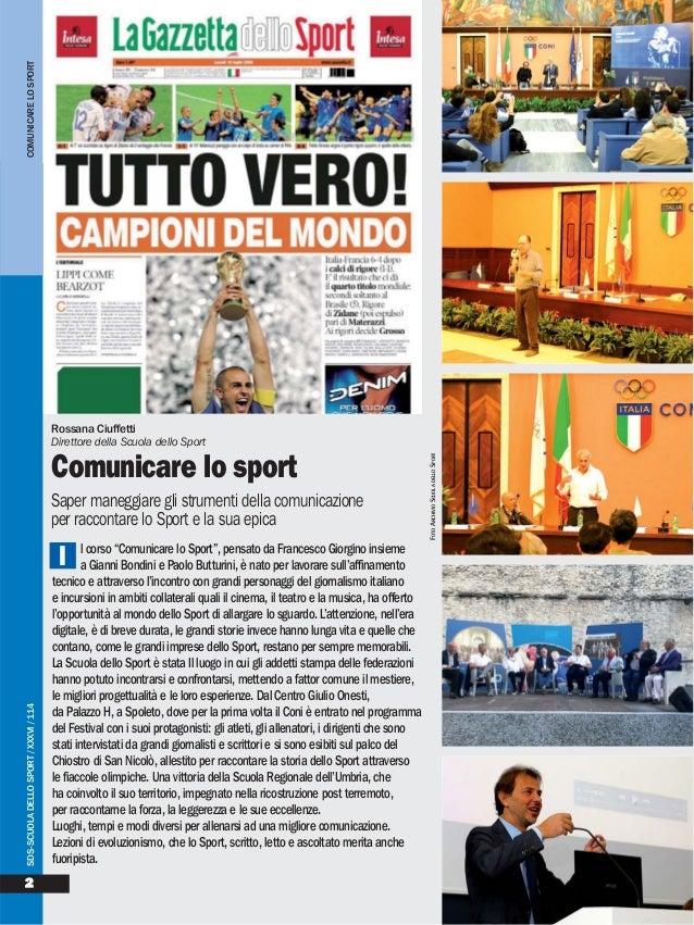 """l corso """"Comunicare lo Sport"""", pensato da Francesco Giorgino insieme a Gianni Bondini e Paolo Butturini, è nato per lavora..."""