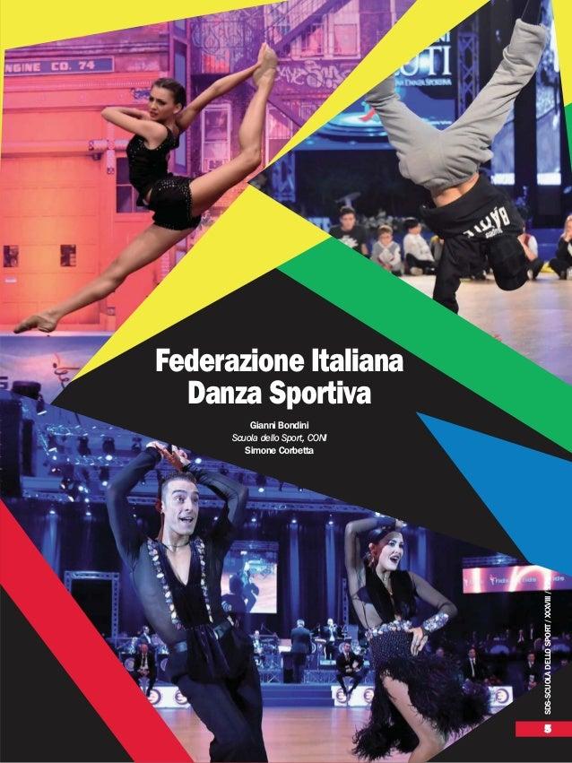 SDS-SCUOLADELLOSPORT/XXXVIII/121 5 Federazione Italiana Danza Sportiva Gianni Bondini Scuola dello Sport, CONI Simone Corb...