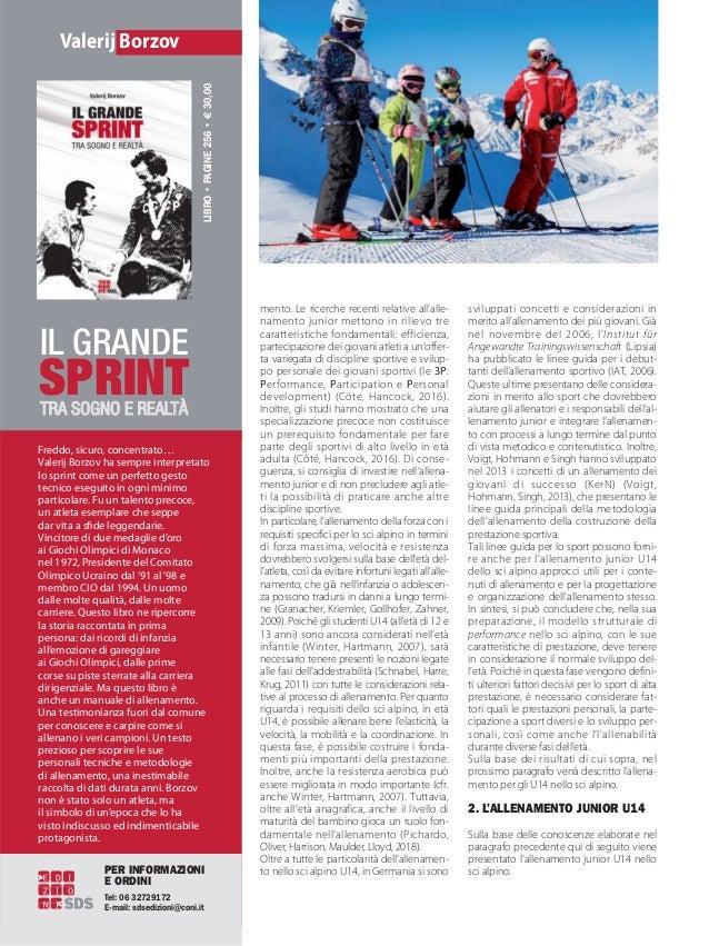 sviluppati concetti e considerazioni in merito all'allenamento dei più giovani. Già nel novembre del 2006, l'Institut für ...