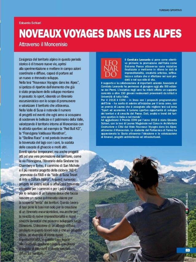 53 L'esigenza del territorio alpino in questo periodo storico è di trovare nuove vie, aprirsi alla sperimentazione e mette...