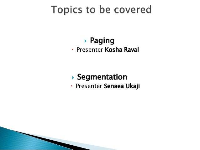 Paging and segmentation Slide 2