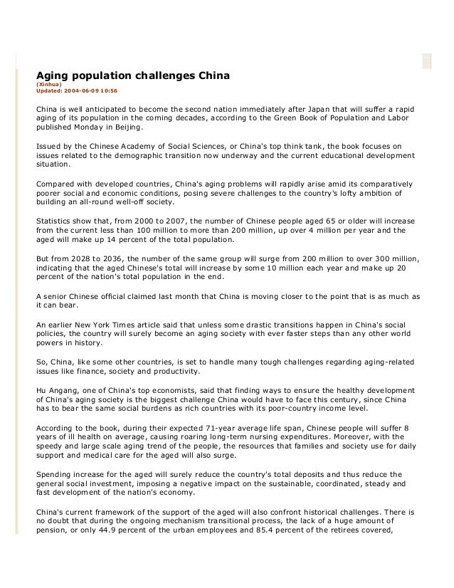 Aging population challenges China(Xinhua)Updated: 2004-06-09 10:56China is well anticipated to become the second nation im...