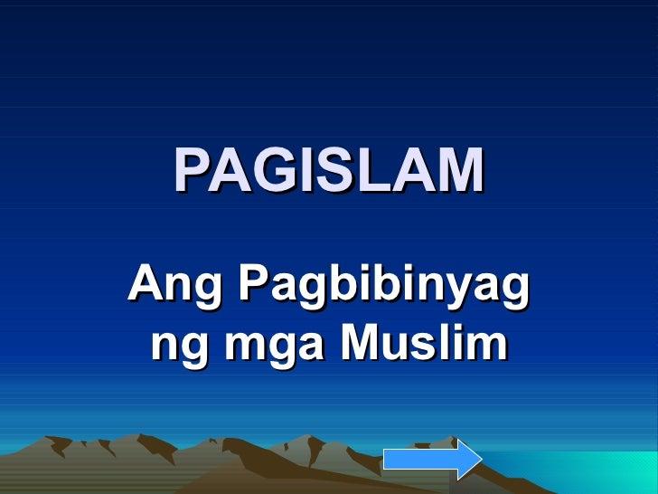 PAGISLAM Ang Pagbibinyag ng mga Muslim