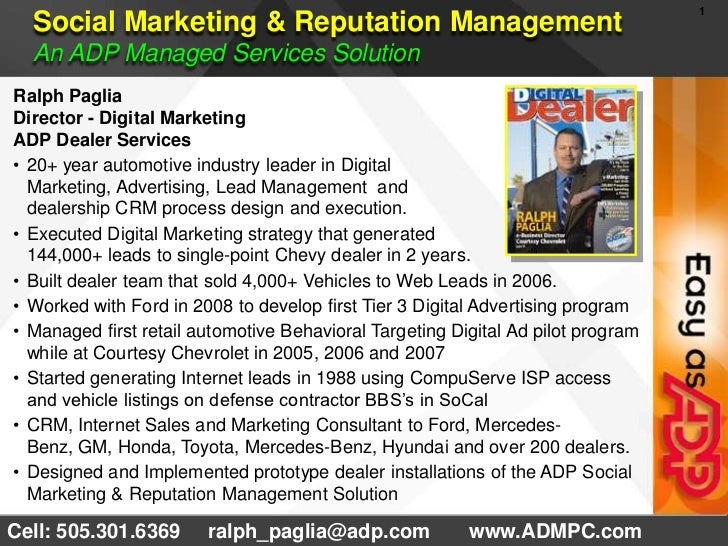 Social Marketing & Reputation Management An ADP Managed Services Solution <br />Ralph Paglia <br />Director - Digital Mark...