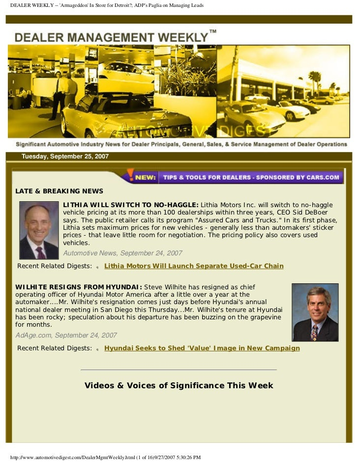 DEALER WEEKLY -- 'Armageddon' In Store for Detroit?; ADP's Paglia on Managing Leads         Tuesday, September 25, 2007   ...