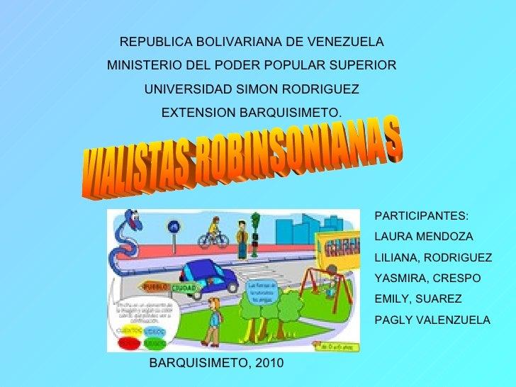 REPUBLICA BOLIVARIANA DE VENEZUELA MINISTERIO DEL PODER POPULAR SUPERIOR UNIVERSIDAD SIMON RODRIGUEZ EXTENSION BARQUISIMET...