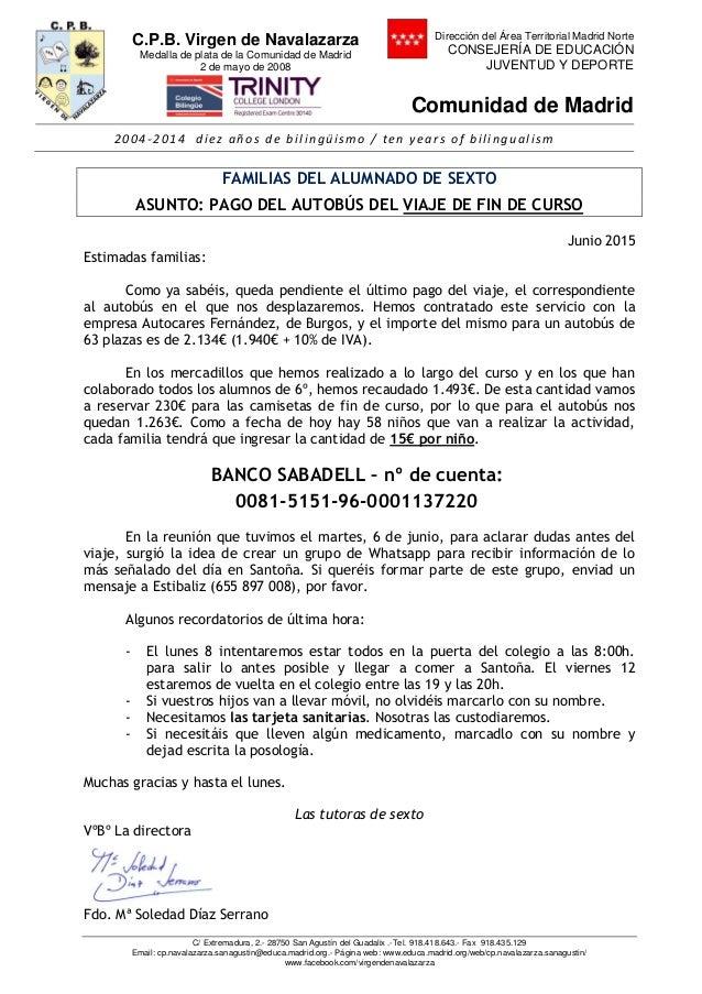 C.P.B. Virgen de Navalazarza Medalla de plata de la Comunidad de Madrid 2 de mayo de 2008 Dirección del Área Territorial M...