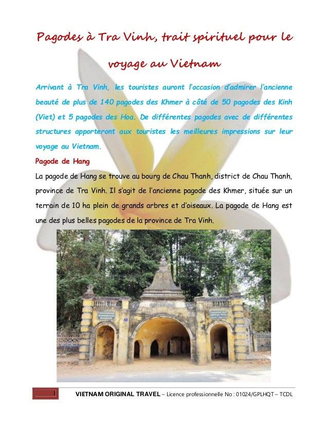 Pagodes à Tra Vinh, trait spirituel pour le voyage au Vietnam Arrivant à Tra Vinh, les touristes auront l'occasion d'admir...