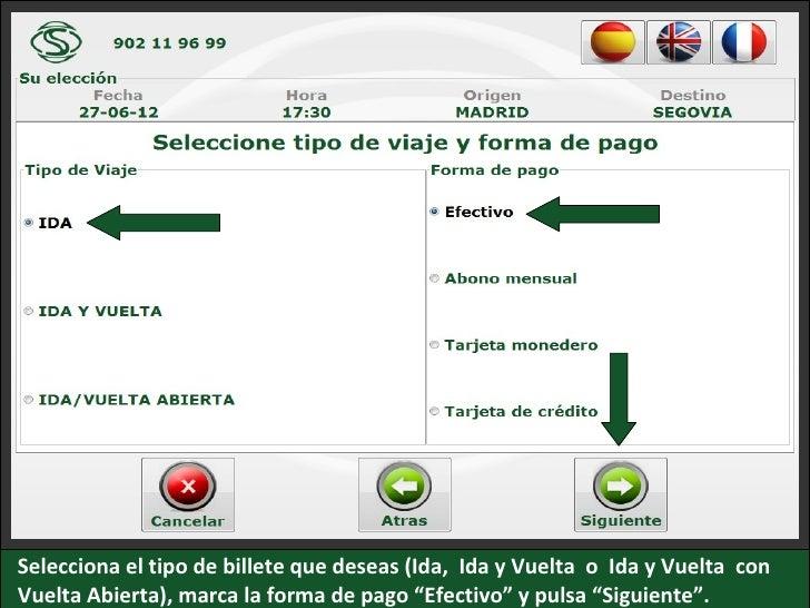 """Selecciona el tipo de billete que deseas (Ida, Ida y Vuelta o Ida y Vuelta conVuelta Abierta), marca la forma de pago """"Efe..."""