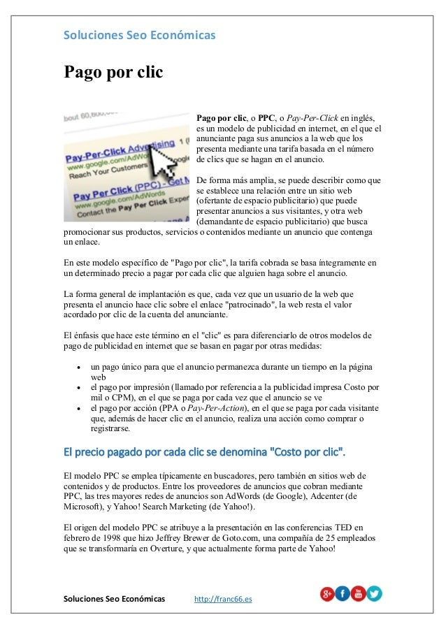 Soluciones Seo Económicas Soluciones Seo Económicas http://franc66.es Pago por clic Pago por clic, o PPC, o Pay-Per-Click ...