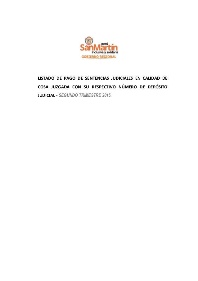 LISTADO DE PAGO DE SENTENCIAS JUDICIALES EN CALIDAD DE COSA JUZGADA CON SU RESPECTIVO NÚMERO DE DEPÓSITO JUDICIAL - SEGUND...