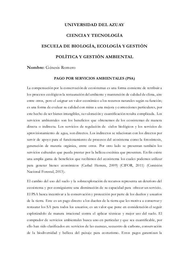 UNIVERSIDAD DEL AZUAY  CIENCIA Y TECNOLOGÍA  ESCUELA DE BIOLOGÍA, ECOLOGÍA Y GESTIÓN  POLÍTICA Y GESTIÓN AMBIENTAL  Nombre...
