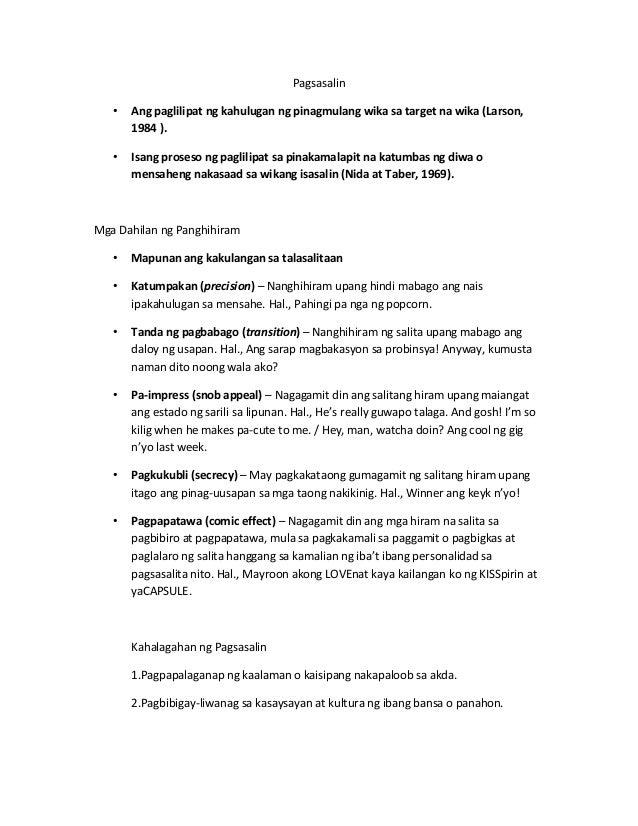 Pagsasalin   •   Ang paglilipat ng kahulugan ng pinagmulang wika sa target na wika (Larson,       1984 ).   •   Isang pros...