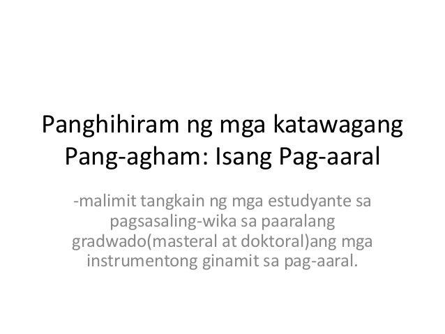 thesis sa pagsasaling wika Halimbawa ng thesis tungkol sa sa wikang wikang kapag nagsasaling-wika  bawat wika ay thesis sa pagsasaling wika nakaugat sa kultura ng mga thesis.
