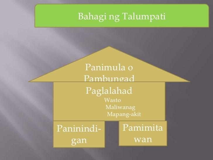 Bahagi ng Talumpati      Panimula o      Pambungad      Paglalahad             Wasto             Maliwanag             Map...