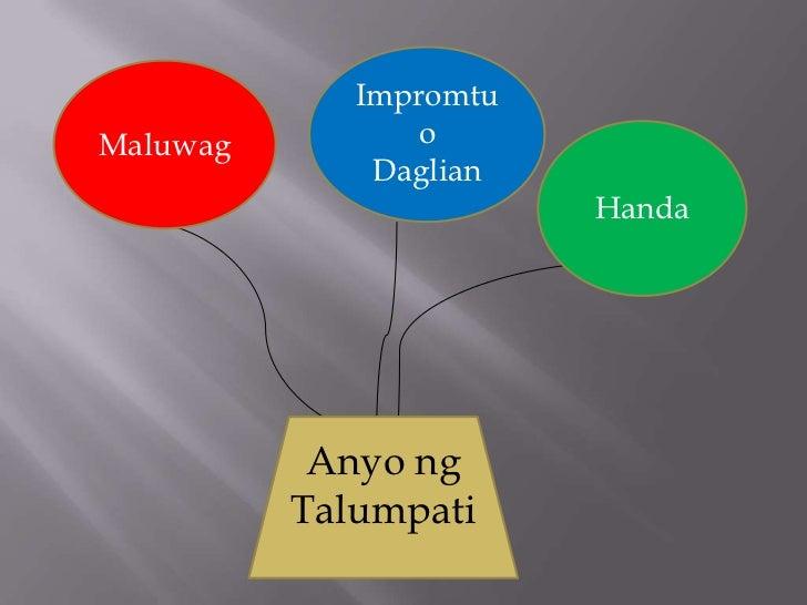 ImpromtuMaluwag         o              Daglian                        Handa           Anyo ng          Talumpati