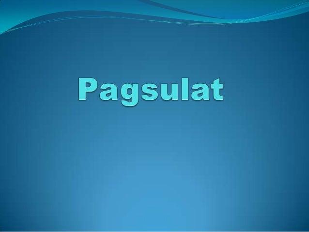 Kahulugan at KalikasanPagsulat      Ito ay isang pisikal at mental na aktibiti na ginagawa para sa iba't ibang layunin.   ...