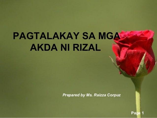 Page 1PAGTALAKAY SA MGAAKDA NI RIZALPrepared by Ms. Raizza Corpuz