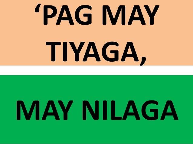 Kapag May Tiyaga May Nilaga Quotes, Quotations & Sayings 2018