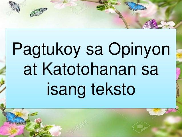Pagtukoy sa Opinyon at Katotohanan sa isang teksto
