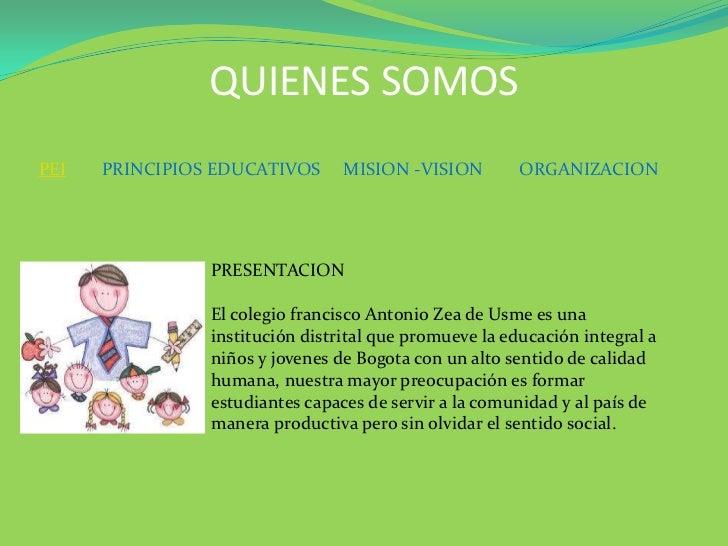 QUIENES SOMOSPEI   PRINCIPIOS EDUCATIVOS      MISION -VISION         ORGANIZACION                PRESENTACION             ...
