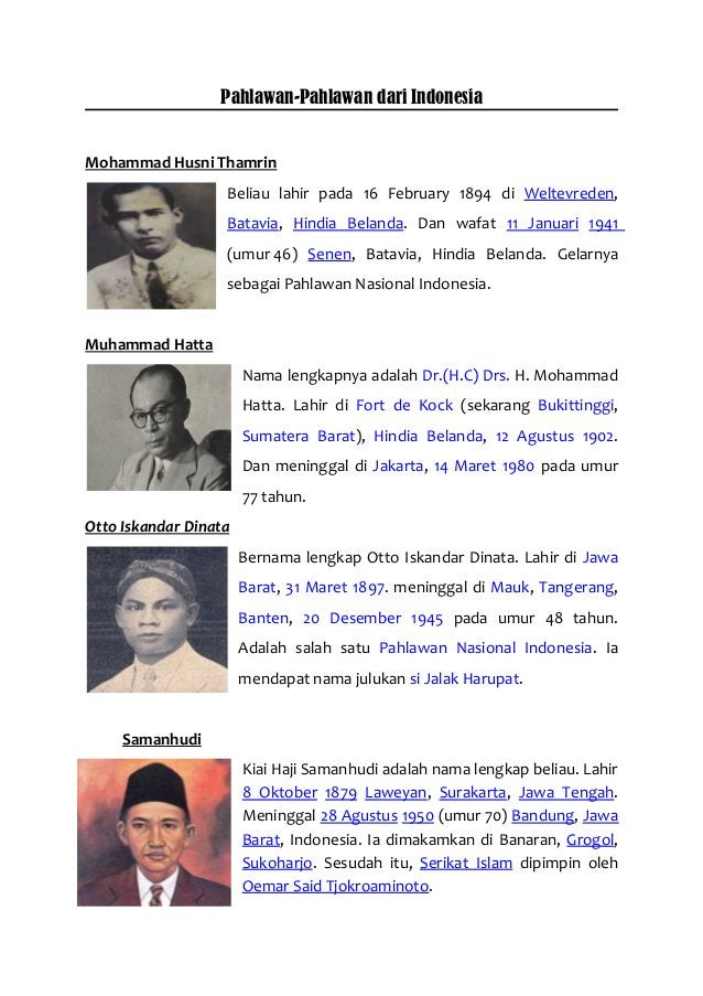 Pahlawan-Pahlawan dari Indonesia Mohammad Husni Thamrin Beliau lahir pada 16 February 1894 di Weltevreden, Batavia, Hindia...