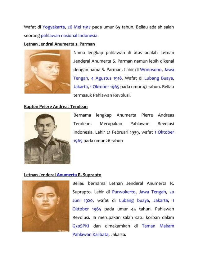 Wafat di Yogyakarta, 26 Mei 1917 pada umur 65 tahun. Beliau adalah salah seorang pahlawan nasional Indonesia. Letnan Jendr...